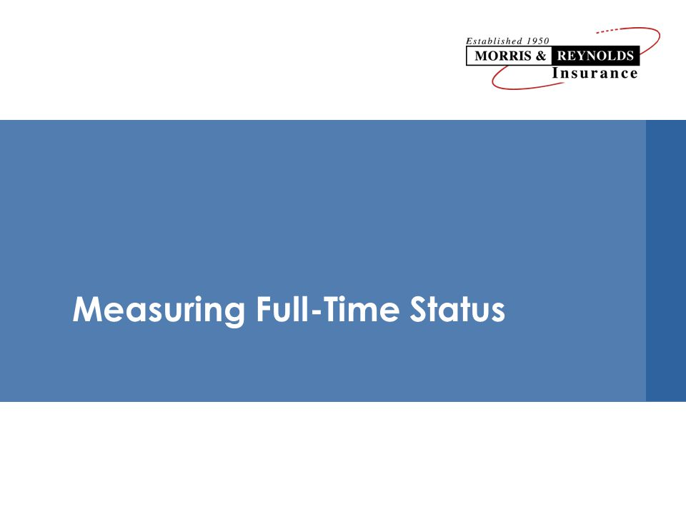 Measuring Full-Time Status