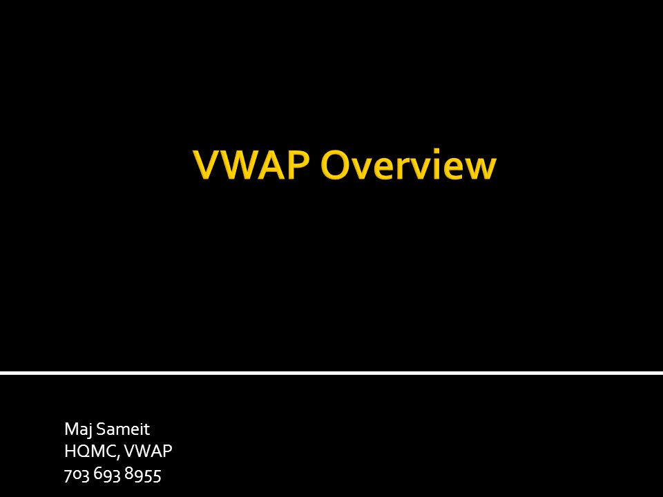 Maj Sameit HQMC, VWAP 703 693 8955