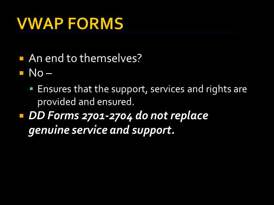 VWAP FORMS  An end to themselves.