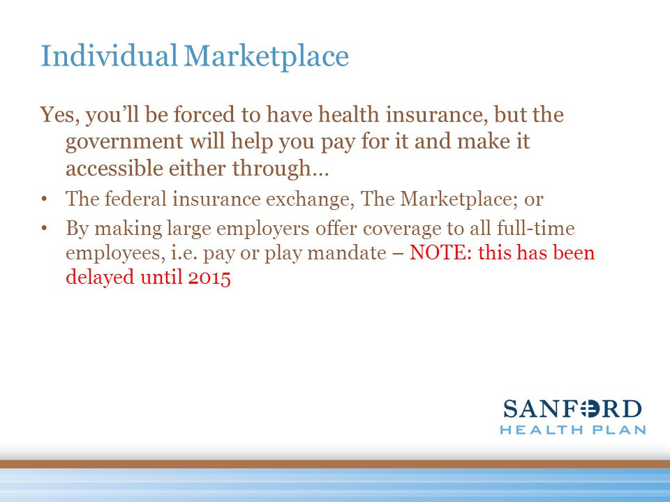 The Public Marketplace How will people know the Insurance Exchange exists.