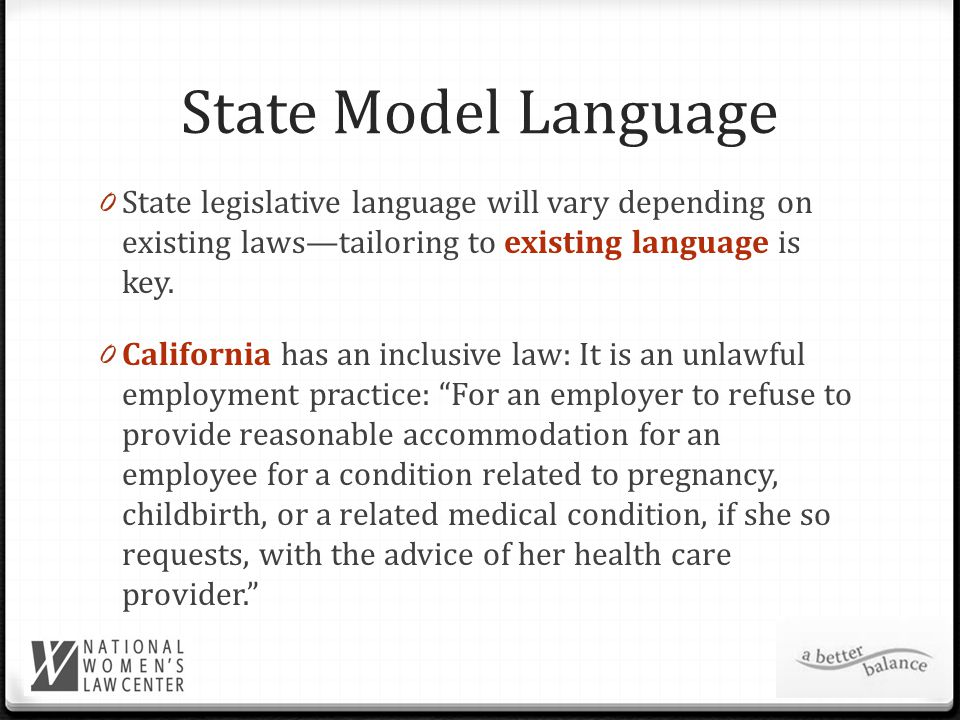 State Model Language 0 State legislative language will vary depending on existing laws—tailoring to existing language is key.