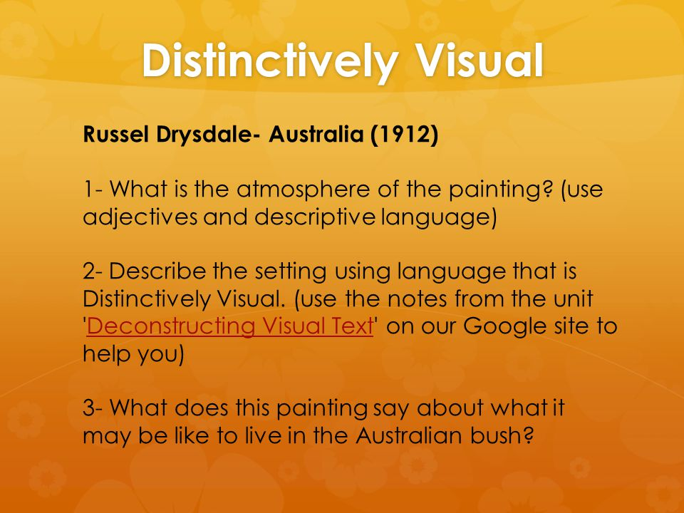 Distinctively Visual Russel Drysdale- Australia (1912) 1- What is the atmosphere of the painting.
