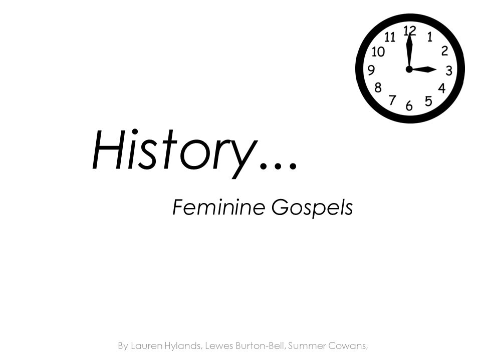 Feminine Gospels By Lauren Hylands, Lewes Burton-Bell, Summer Cowans, History...