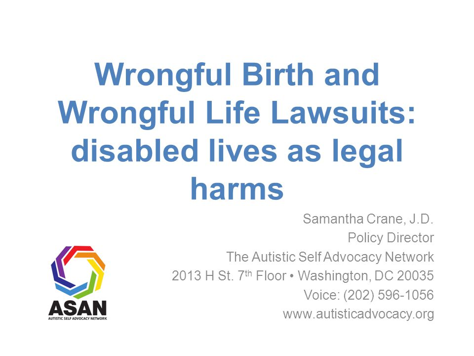 Precedential/Persuasive Impact One court upholding wrongful birth action hinted at possibility of holding parents liable for failing to failing to abort child with disability: If a case arose where, despite due care by the medical profession in transmitting the necessary warnings, parents made a conscious choice to proceed with a pregnancy, with full knowledge that a seriously impaired infant would be born, that conscious choice would provide an intervening act of proximate cause to preclude liability insofar as defendants other than the parents were concerned.