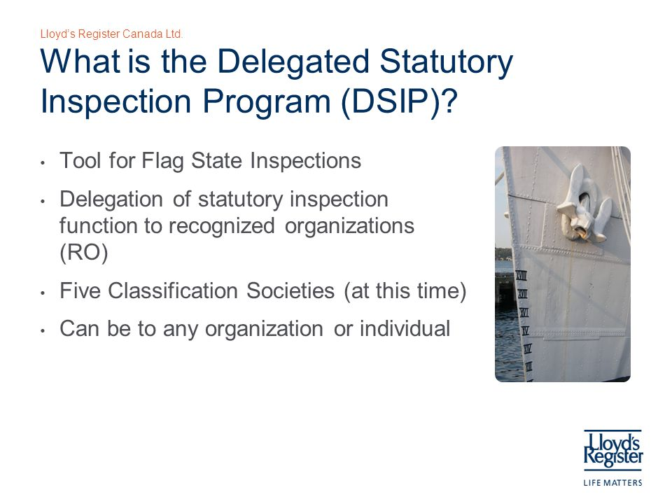 Lloyd's Register Canada Ltd. What is the Delegated Statutory Inspection Program (DSIP).