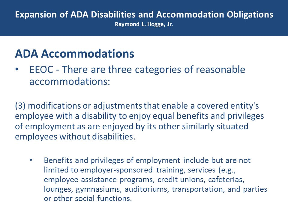 Expansion of ADA Disabilities and Accommodation Obligations Raymond L.