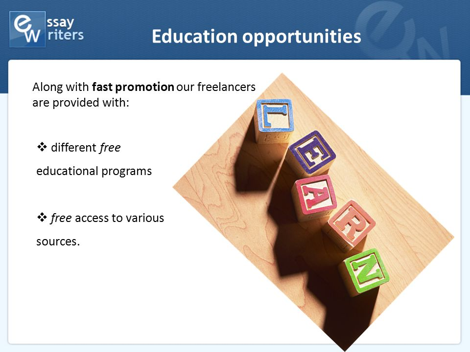 Education opportunities Along with fast promotion our freelancers are provided with:  different free educational programs  free access to various so