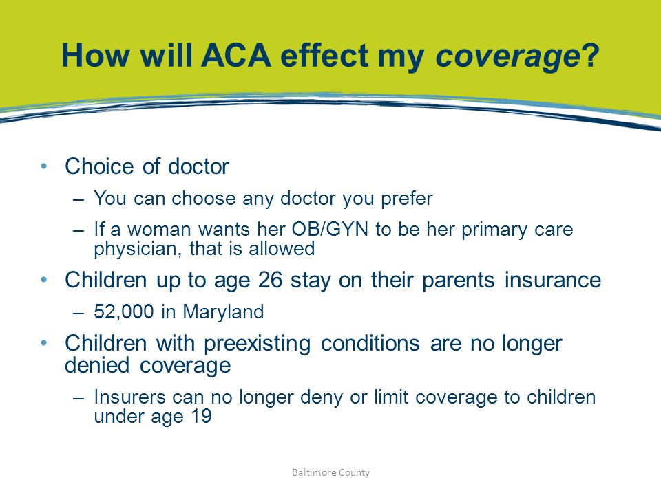 How will ACA effect my coverage.