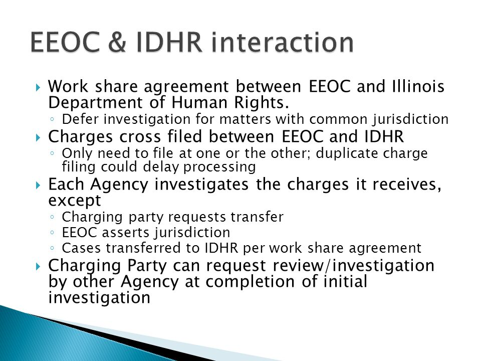 Work share agreement between EEOC and Illinois Department of Human Rights.