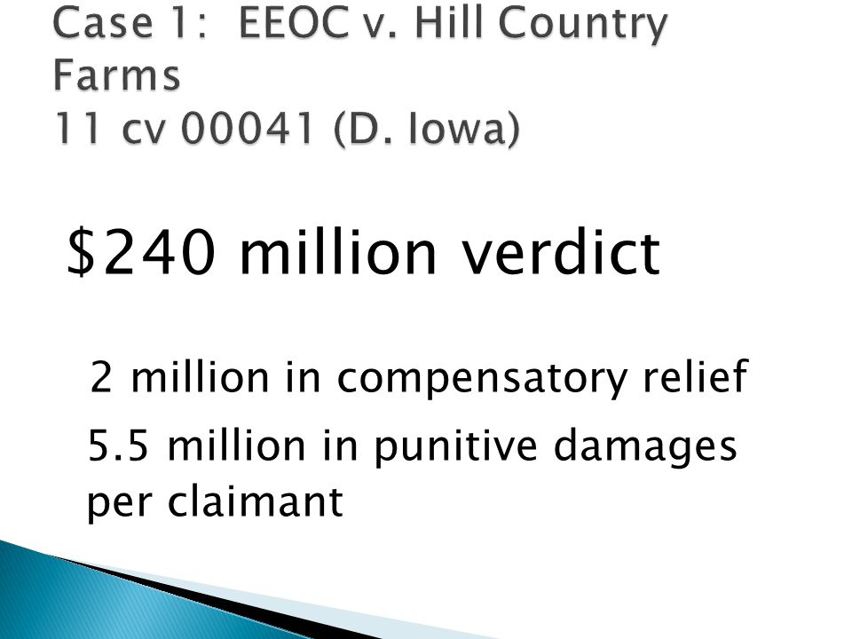 $240 million verdict 2 million in compensatory relief 5.5 million in punitive damages per claimant