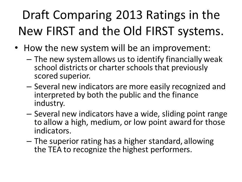 Draft Comparing 2013 Ratings in the New FIRST and the Old FIRST systems (Continued).