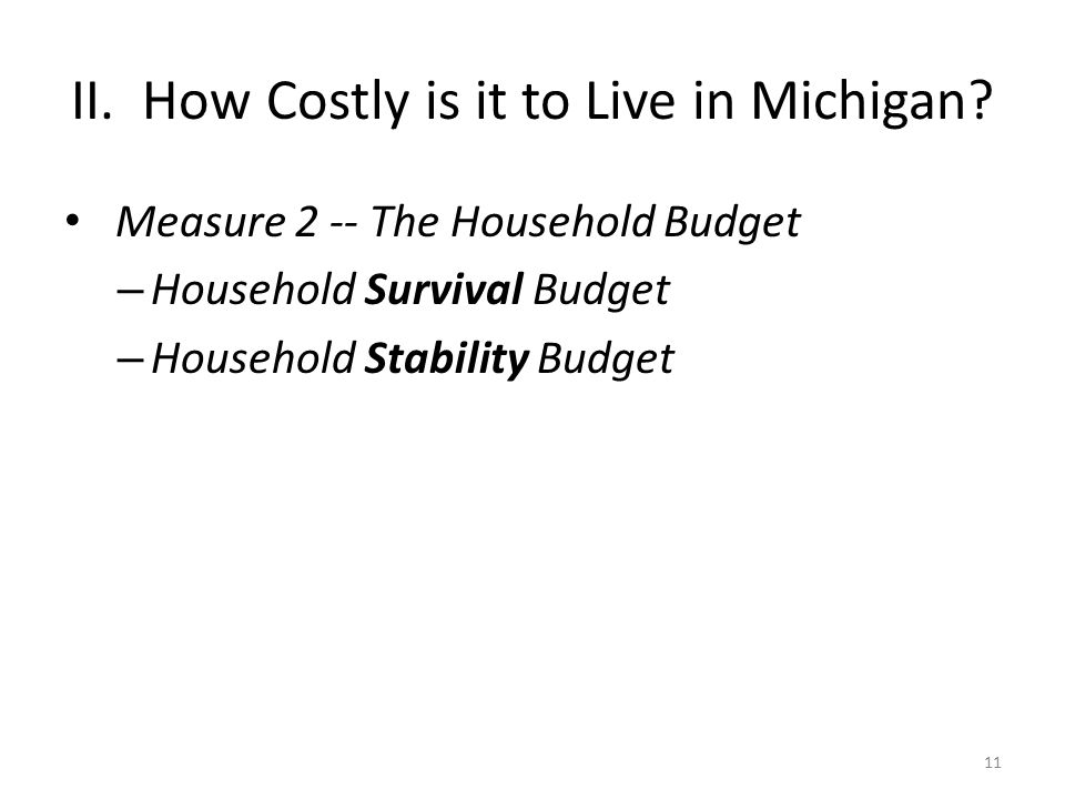II. How Costly is it to Live in Michigan.