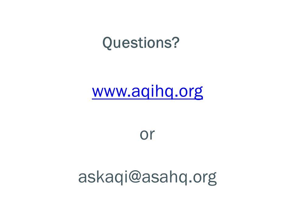 www.aqihq.org or askaqi@asahq.org Questions