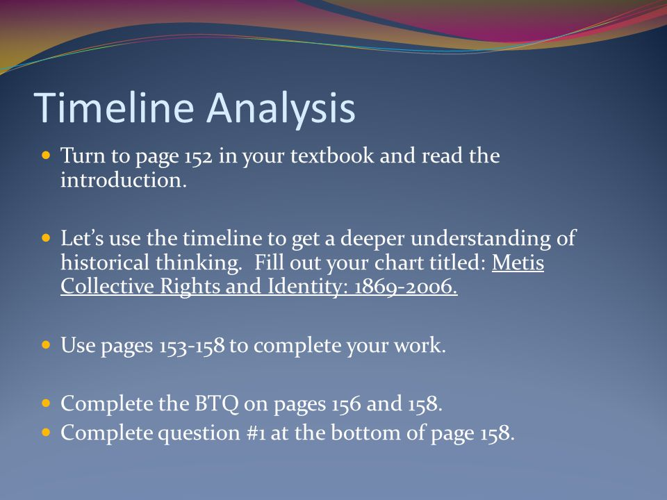 Timeline Analysis Turn to page 152 in your textbook and read the introduction.
