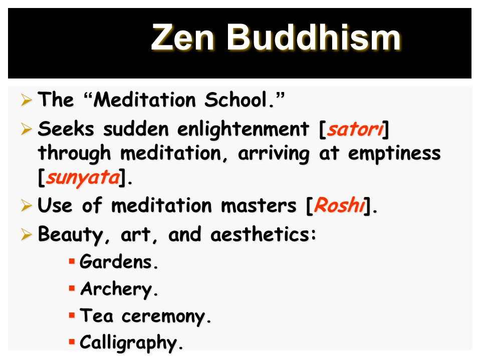 Zen Buddhism  The Meditation School.