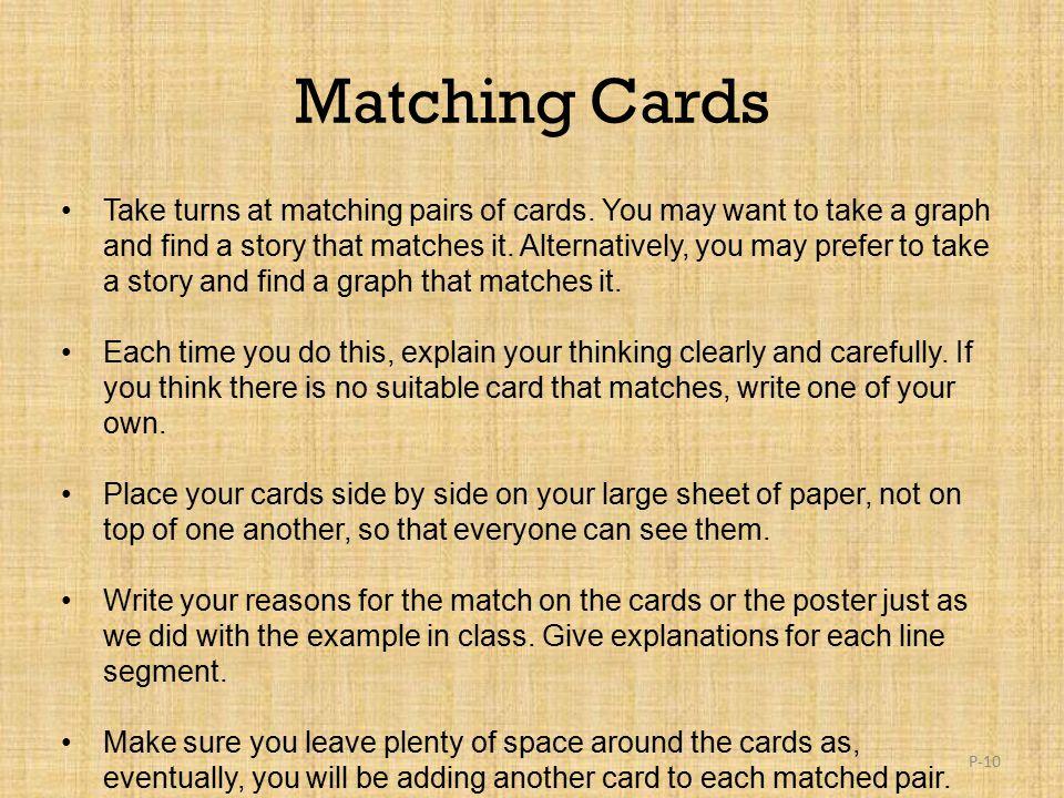 Matching Cards Take turns at matching pairs of cards.