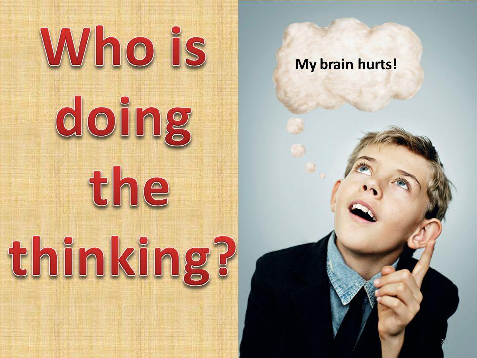 My brain hurts! 21