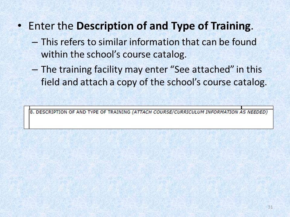 Enter the Description of and Type of Training.