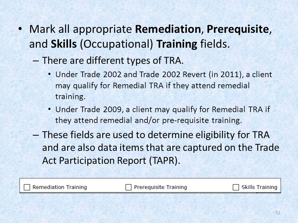 Mark all appropriate Remediation, Prerequisite, and Skills (Occupational) Training fields.