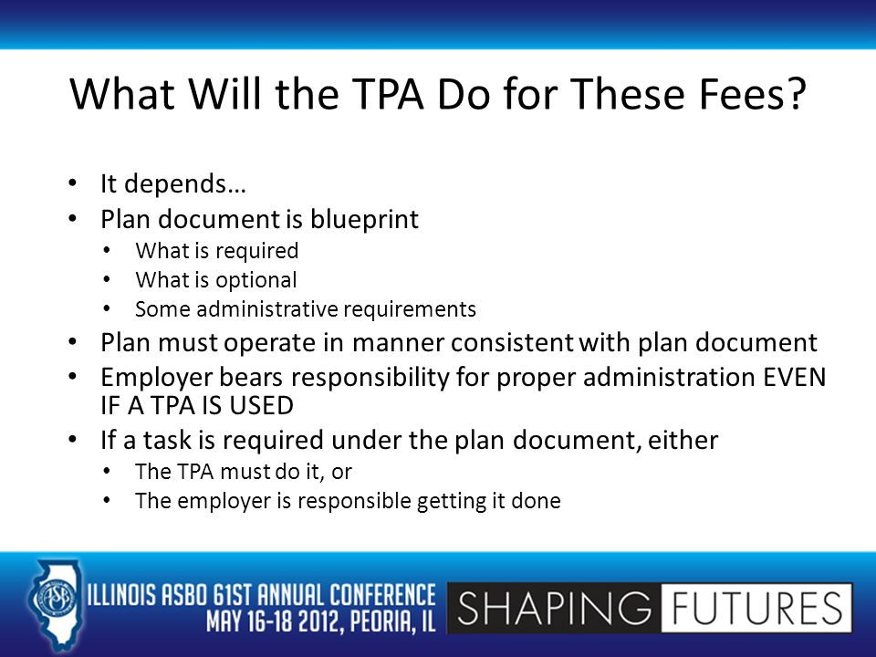 What Will the TPA Do for These Fees.