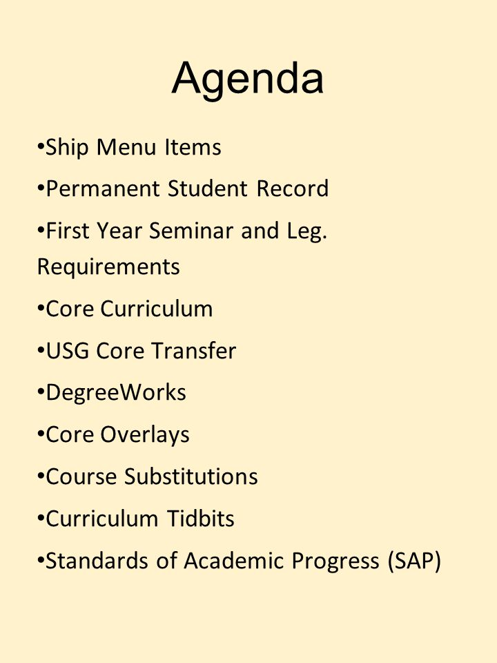 Agenda Ship Menu Items Permanent Student Record First Year Seminar and Leg.