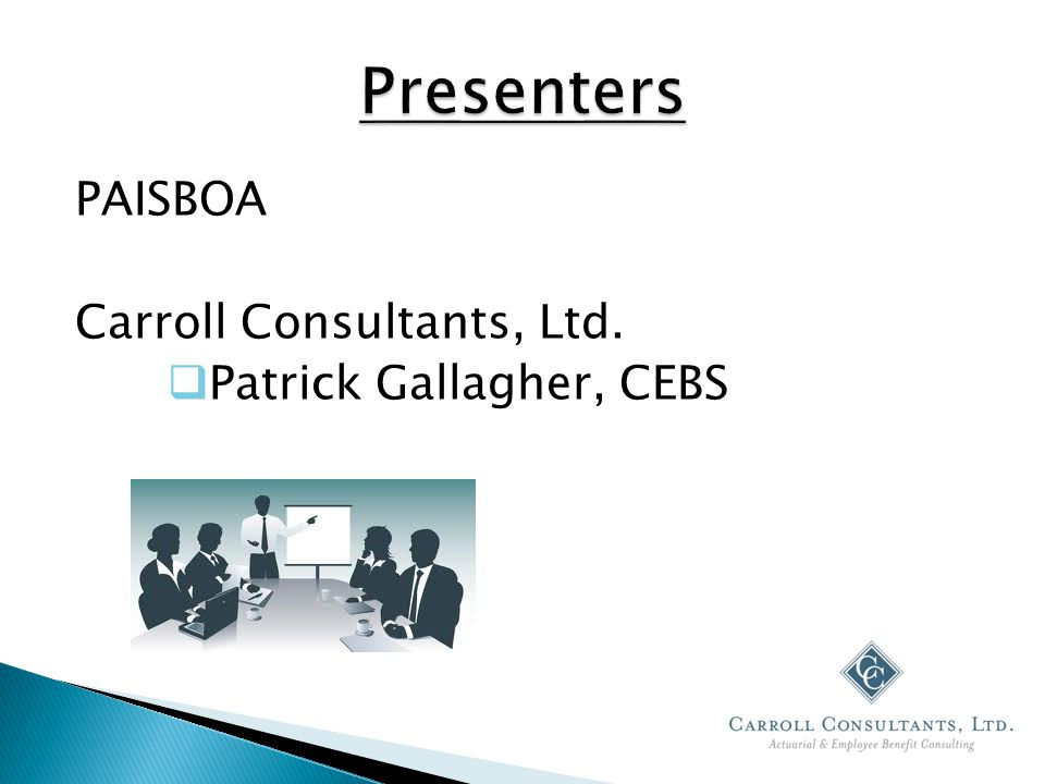 PAISBOA Carroll Consultants, Ltd.  Patrick Gallagher, CEBS