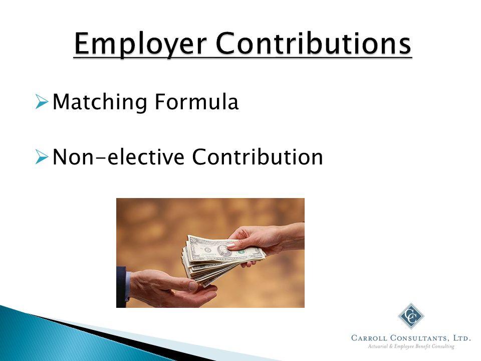  Matching Formula  Non-elective Contribution