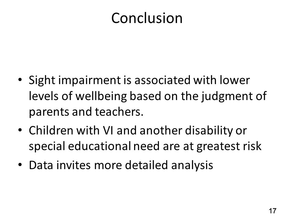 Conclusion Sight impairment is associated with lower levels of wellbeing based on the judgment of parents and teachers.