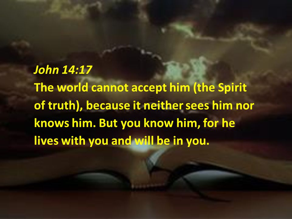 1 Corinthians 6:19 19 Do you not know that your body is a temple of the Holy Spirit, who is in you, whom you have received from God?
