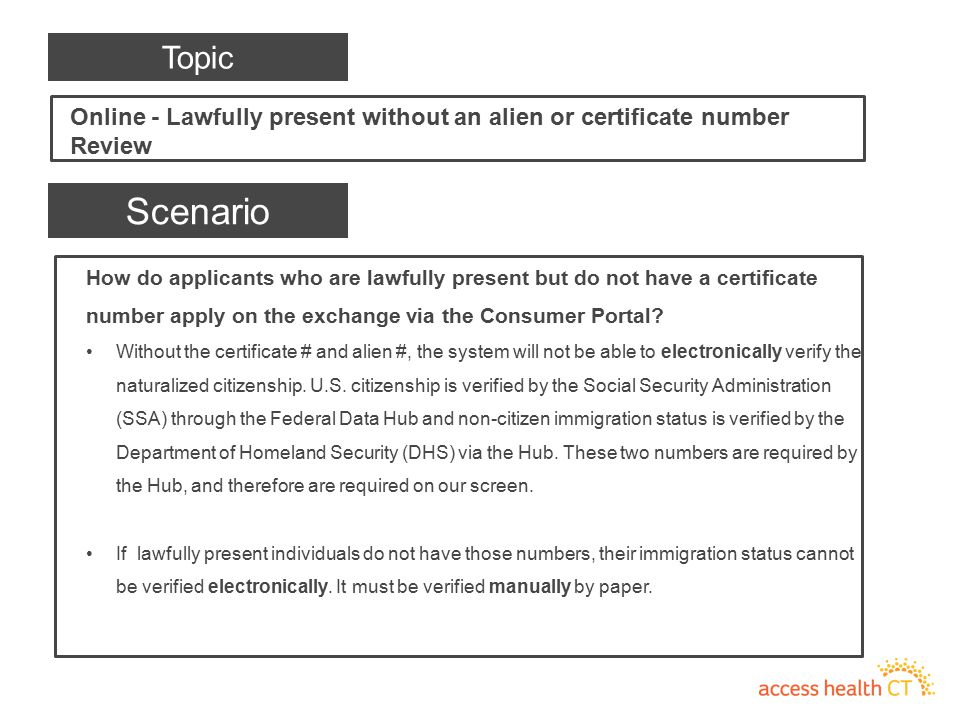 How do applicants who are lawfully present but do not have a certificate number apply on the exchange via the Consumer Portal? Without the certificate