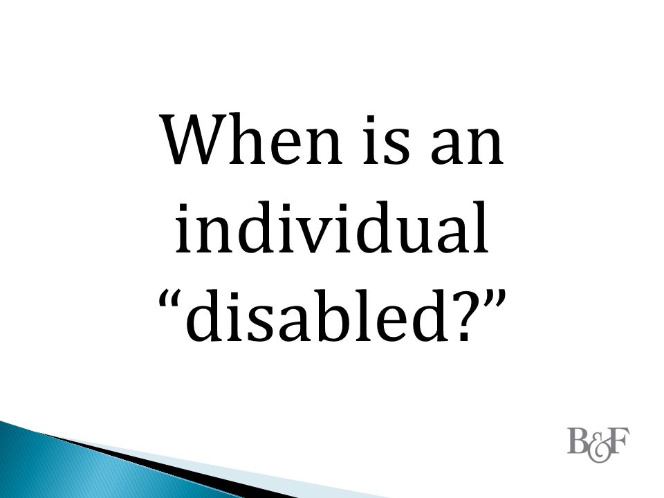 When is an individual disabled