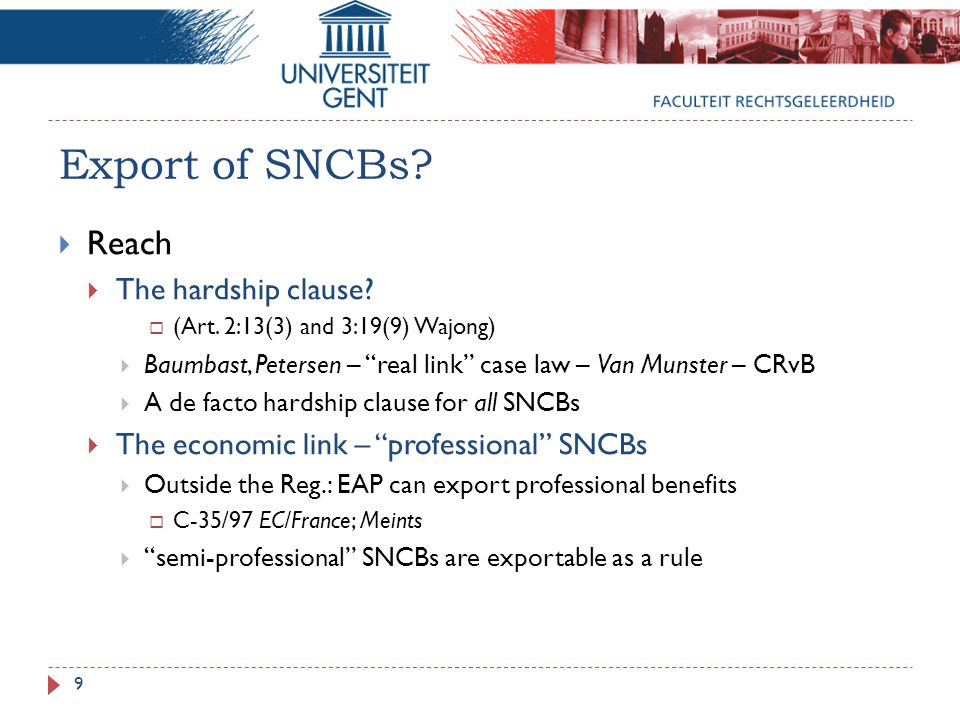 Export of SNCBs.  Reach  The hardship clause.  (Art.