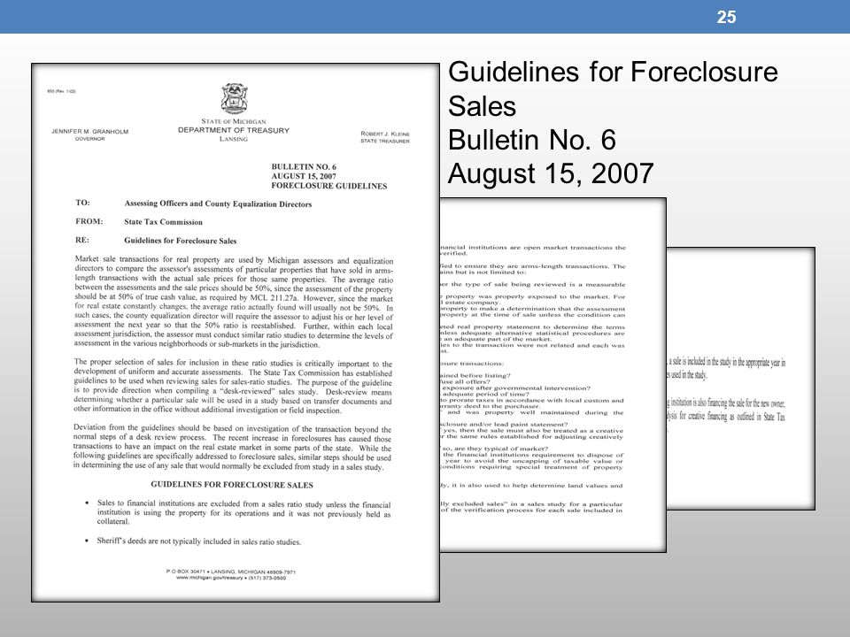 Guidelines for Foreclosure Sales Bulletin No. 6 August 15, 2007 25
