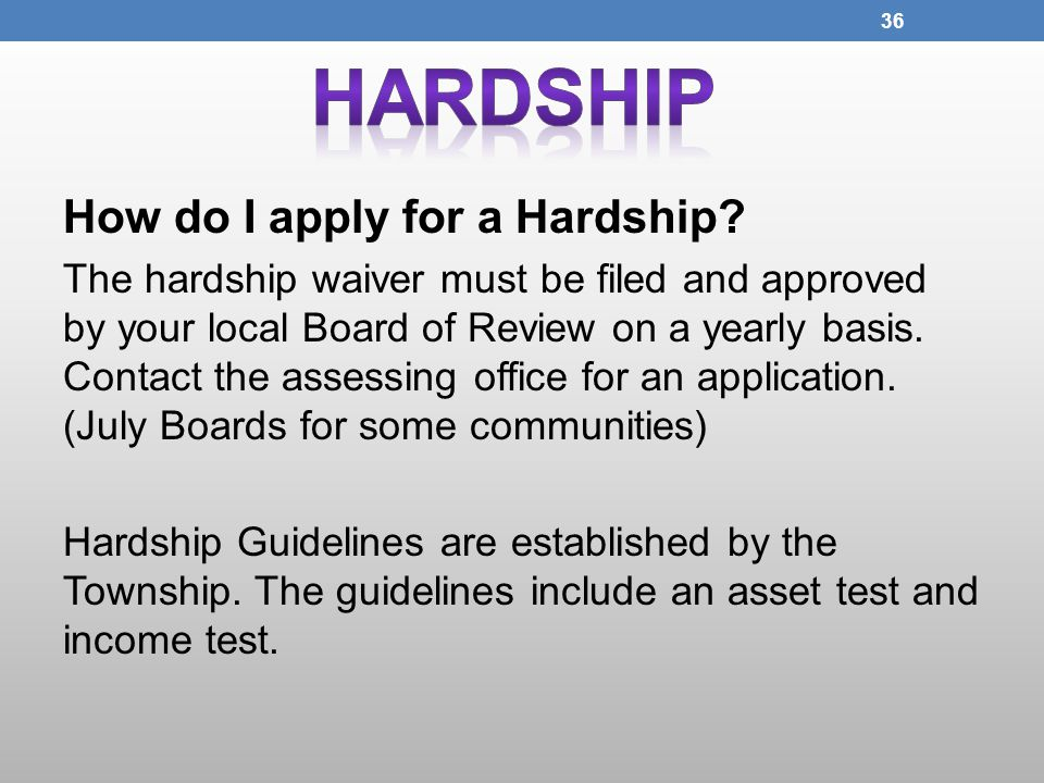 How do I apply for a Hardship.