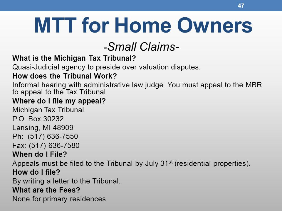 MTT for Home Owners - Small Claims- What is the Michigan Tax Tribunal.