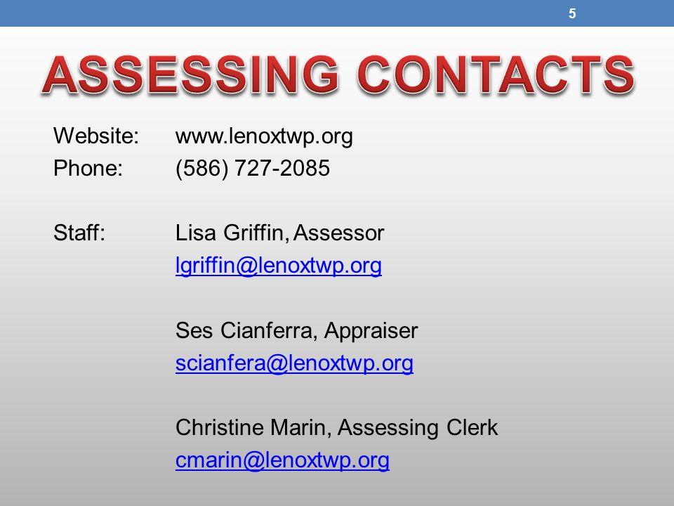 Website:www.lenoxtwp.org Phone: (586) 727-2085 Staff:Lisa Griffin, Assessor lgriffin@lenoxtwp.org Ses Cianferra, Appraiser scianfera@lenoxtwp.org Chri