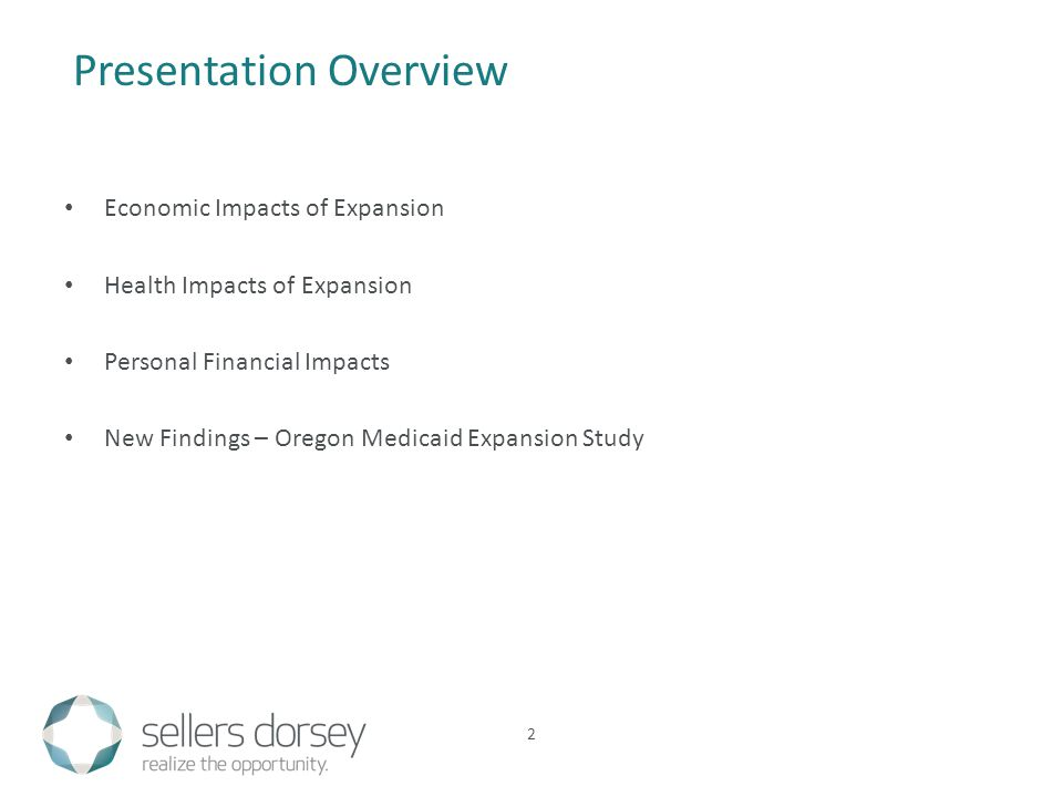 Economic Impacts of Expansion Health Impacts of Expansion Personal Financial Impacts New Findings – Oregon Medicaid Expansion Study Presentation Overview 2