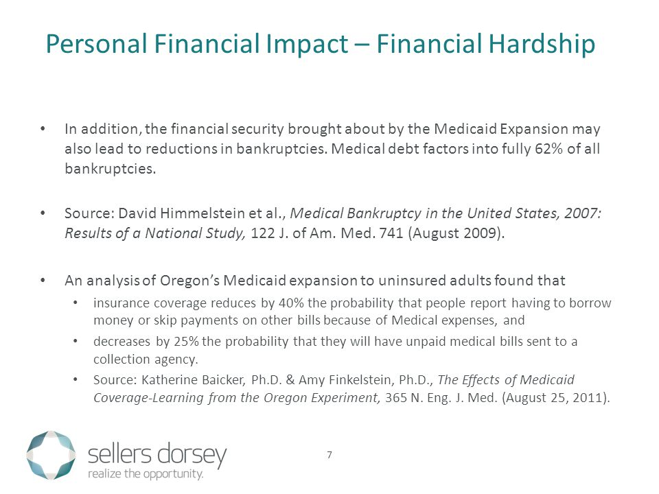 In addition, the financial security brought about by the Medicaid Expansion may also lead to reductions in bankruptcies.