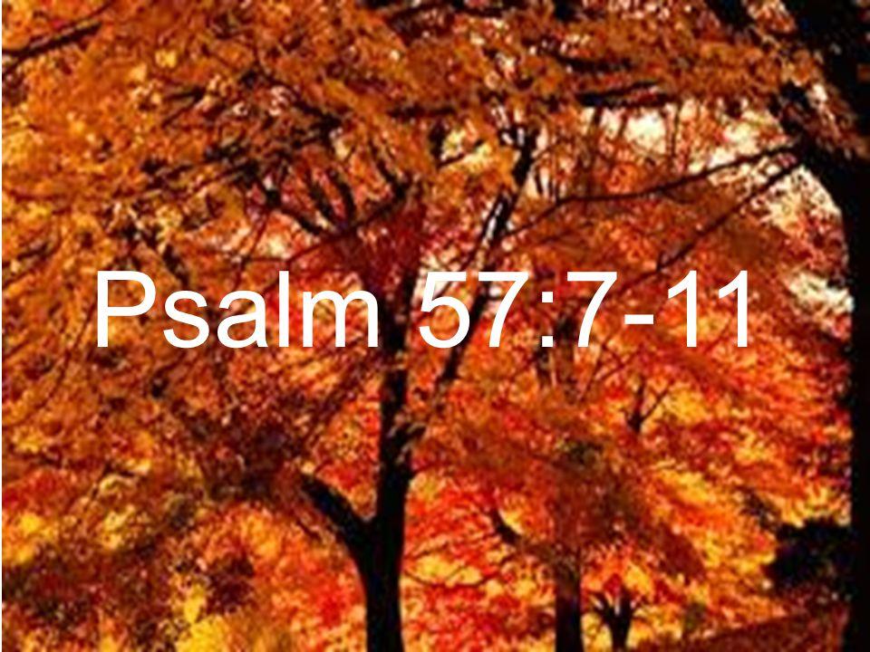 Psalm 57:7-11