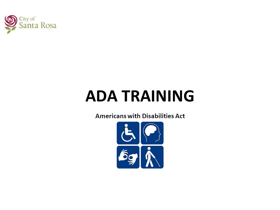 ADA TRAINING Americans with Disabilities Act