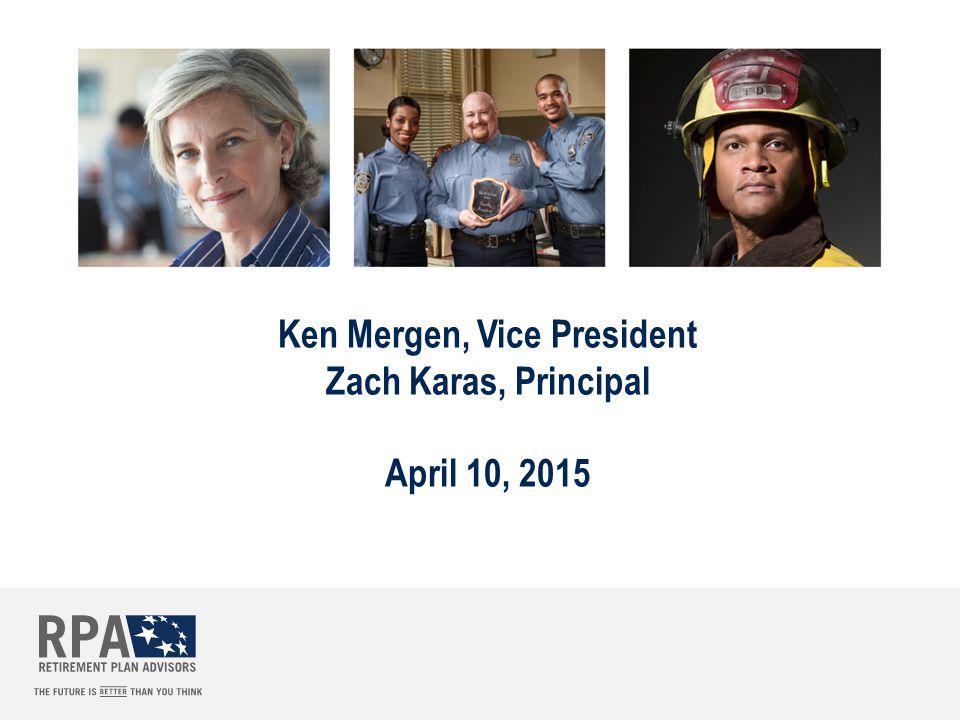 Ken Mergen, Vice President Zach Karas, Principal April 10, 2015