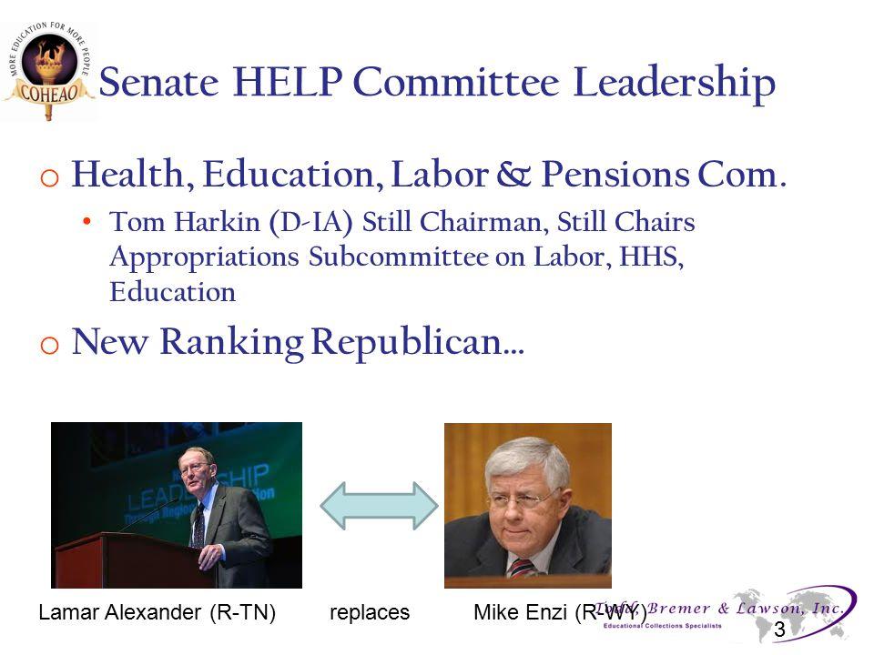 House Education & Workforce Leadership: No changes 4 Chairman Kline (R-MN) Higher Ed Subcommittee Chairwoman Foxx (R-NC) Ranking Dem.