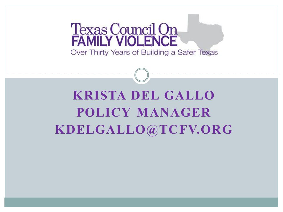 KRISTA DEL GALLO POLICY MANAGER KDELGALLO@TCFV.ORG