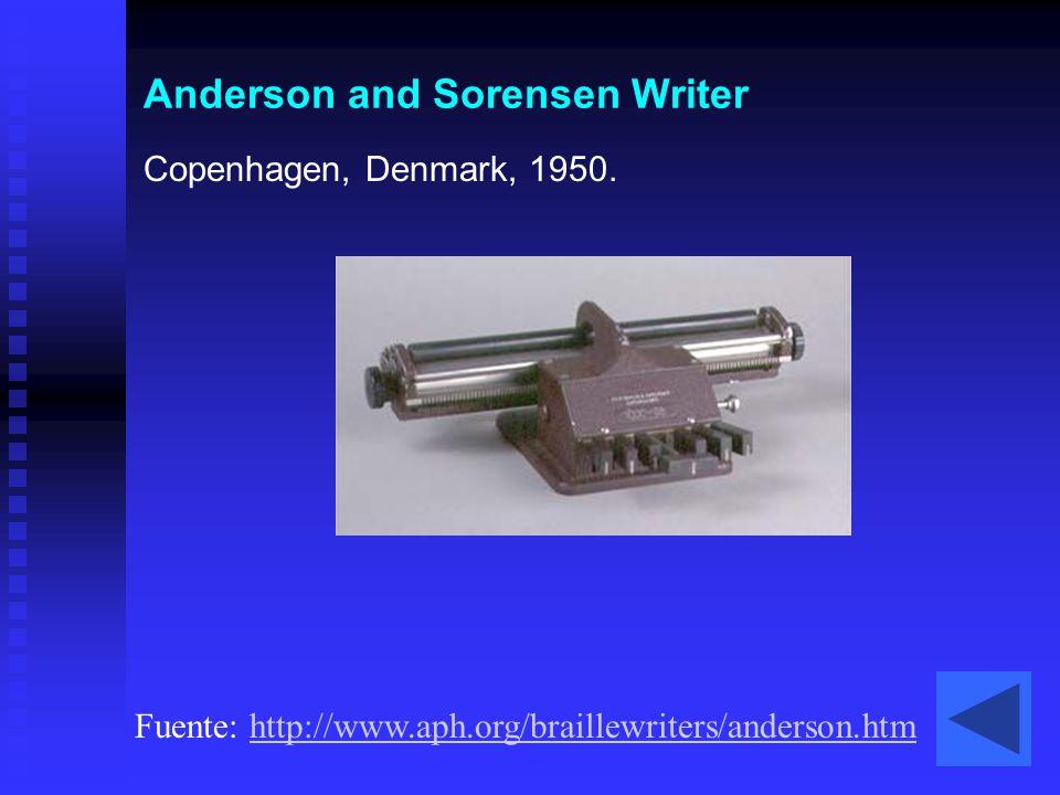 Anderson and Sorensen Writer Copenhagen, Denmark, 1950. Fuente: http://www.aph.org/braillewriters/anderson.htmhttp://www.aph.org/braillewriters/anders