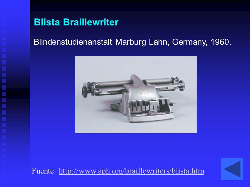 Blista Braillewriter Blindenstudienanstalt Marburg Lahn, Germany, 1960. Fuente: http://www.aph.org/braillewriters/blista.htmhttp://www.aph.org/braille