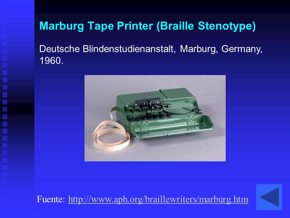 Marburg Tape Printer (Braille Stenotype) Deutsche Blindenstudienanstalt, Marburg, Germany, 1960. Fuente: http://www.aph.org/braillewriters/marburg.htm