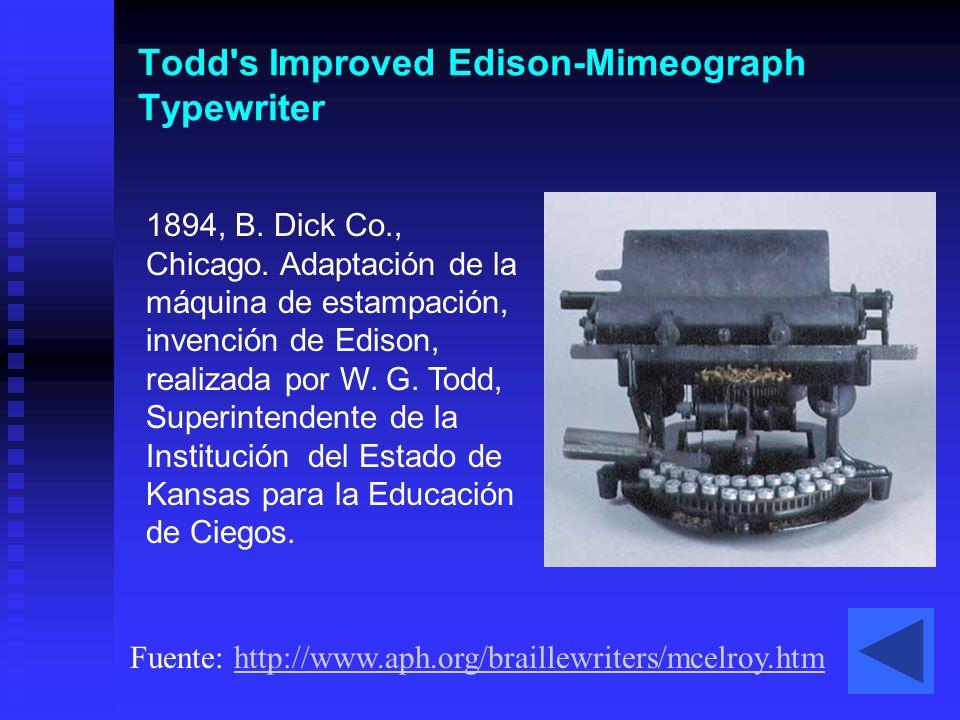 Todd's Improved Edison-Mimeograph Typewriter 1894, B. Dick Co., Chicago. Adaptación de la máquina de estampación, invención de Edison, realizada por W