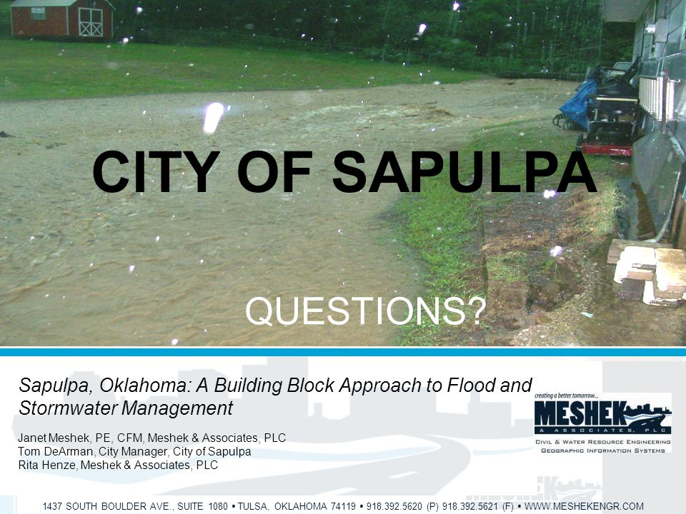 1437 SOUTH BOULDER AVE., SUITE 1080  TULSA, OKLAHOMA 74119  918.392.5620 (P) 918.392.5621 (F)  WWW.MESHEKENGR.COM CITY OF SAPULPA QUESTIONS.