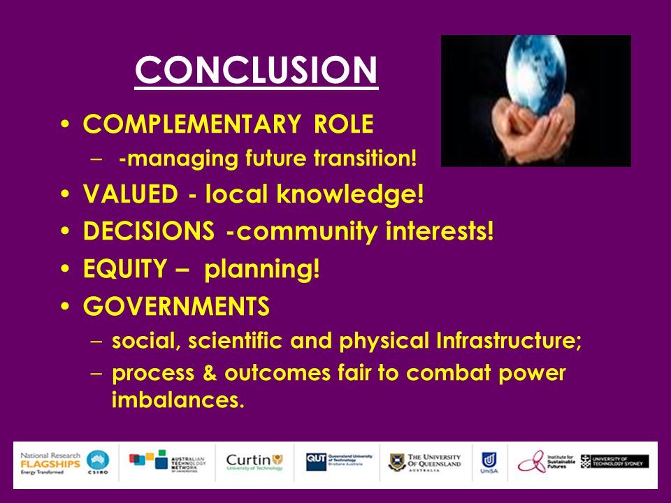 CONCLUSION COMPLEMENTARY ROLE – -managing future transition.