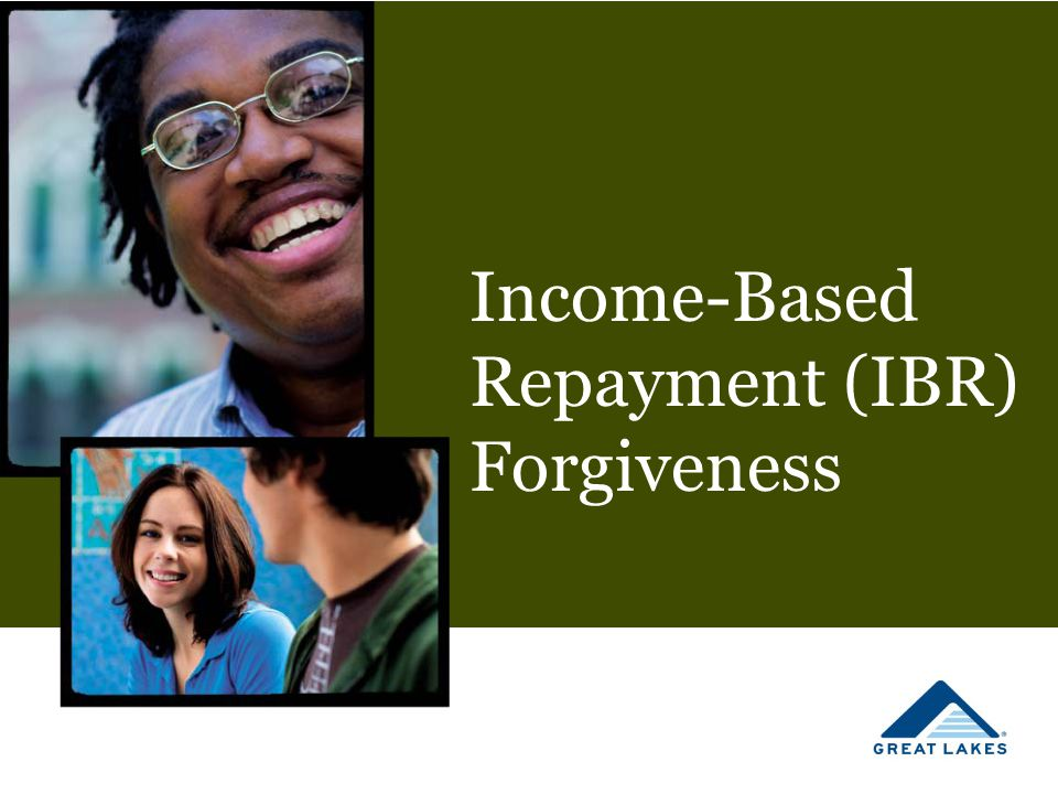 Income-Based Repayment (IBR) Forgiveness